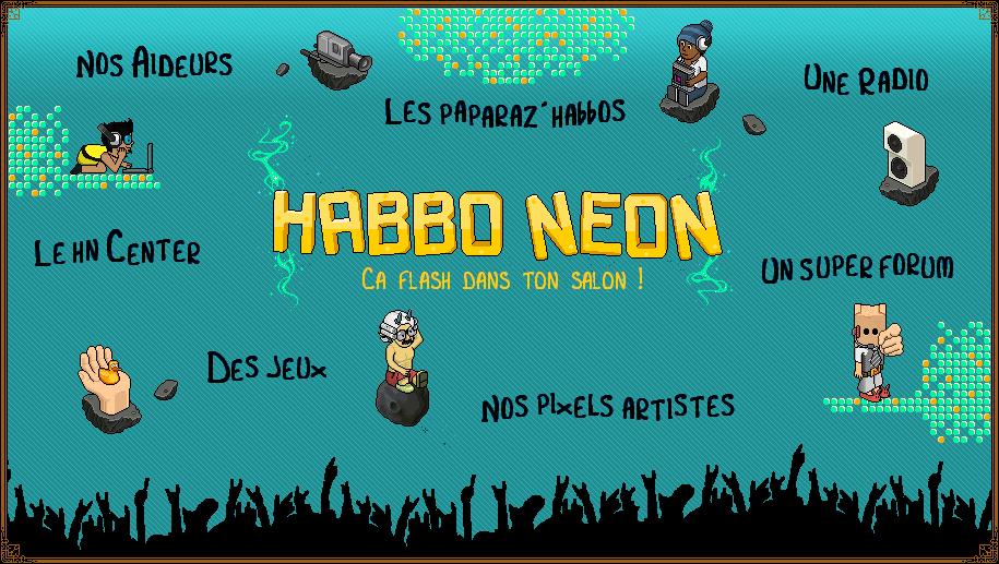 Habbo-Neon - Ca Flash Dans Ton Salon !
