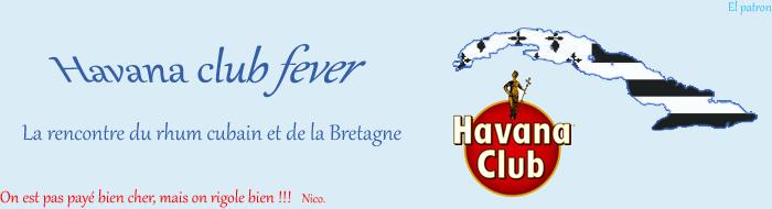 Havana Club Fever
