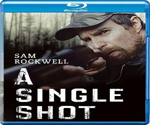 فيلم A Single Shot 2013 مترجم ديفيدي Webrip نسخة 576p