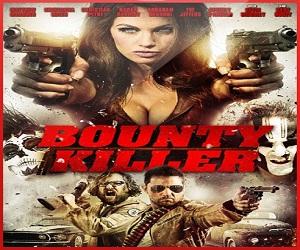 فيلم Bounty Killer 2013 مترجم DVDrip - أكشن