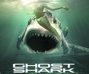 فيلم Ghost Shark 2013 مترجم DVDrip - نسخة 576p