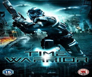 فيلم Time Warrior 2013 مترجم DVDrip - ديفيدي 576p