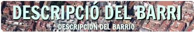 DESCRIPCIÓ DEL BARRI