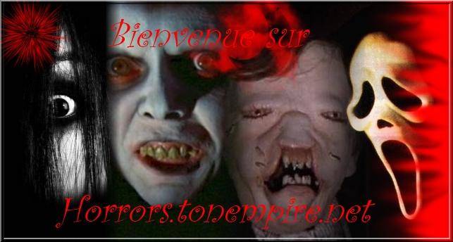 Le forum de référence de l'horreur...