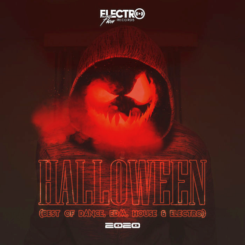 Halloween 2020 Best Of Dance EDM House And Electro (2020)