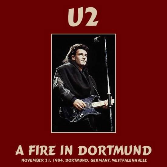 U2 - A Fire in Dortmund (1984)