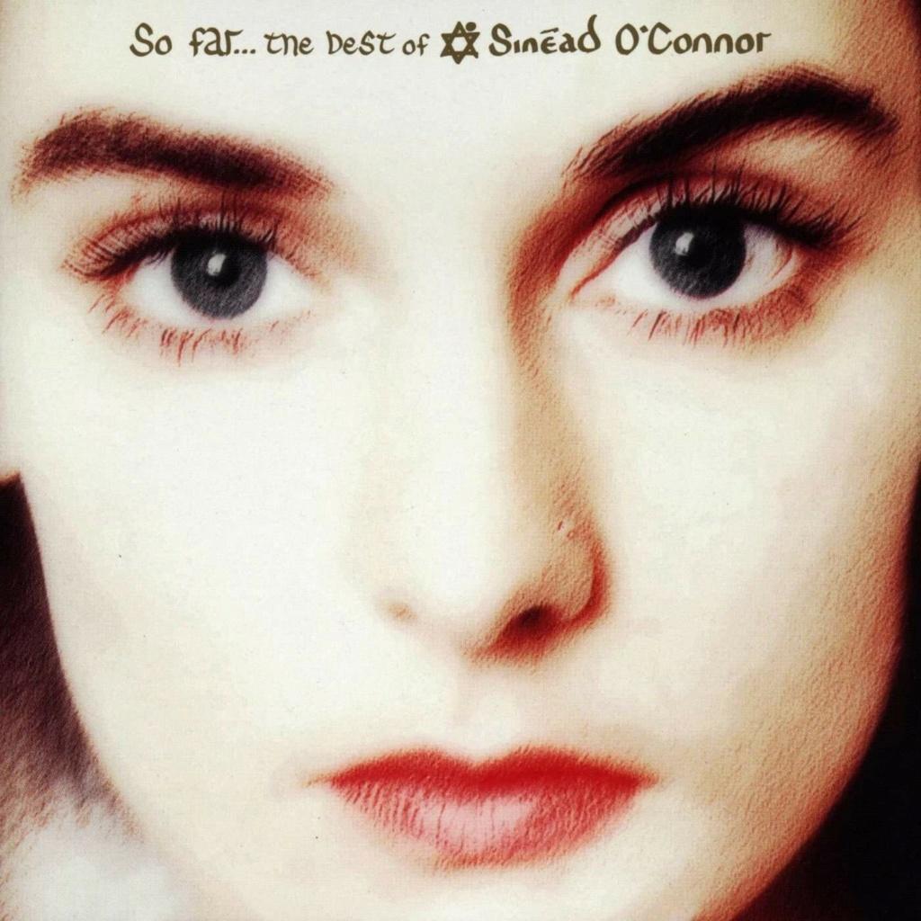 Sinead O'Connor - So Far: The Best of Sinead O'Connor (1997)