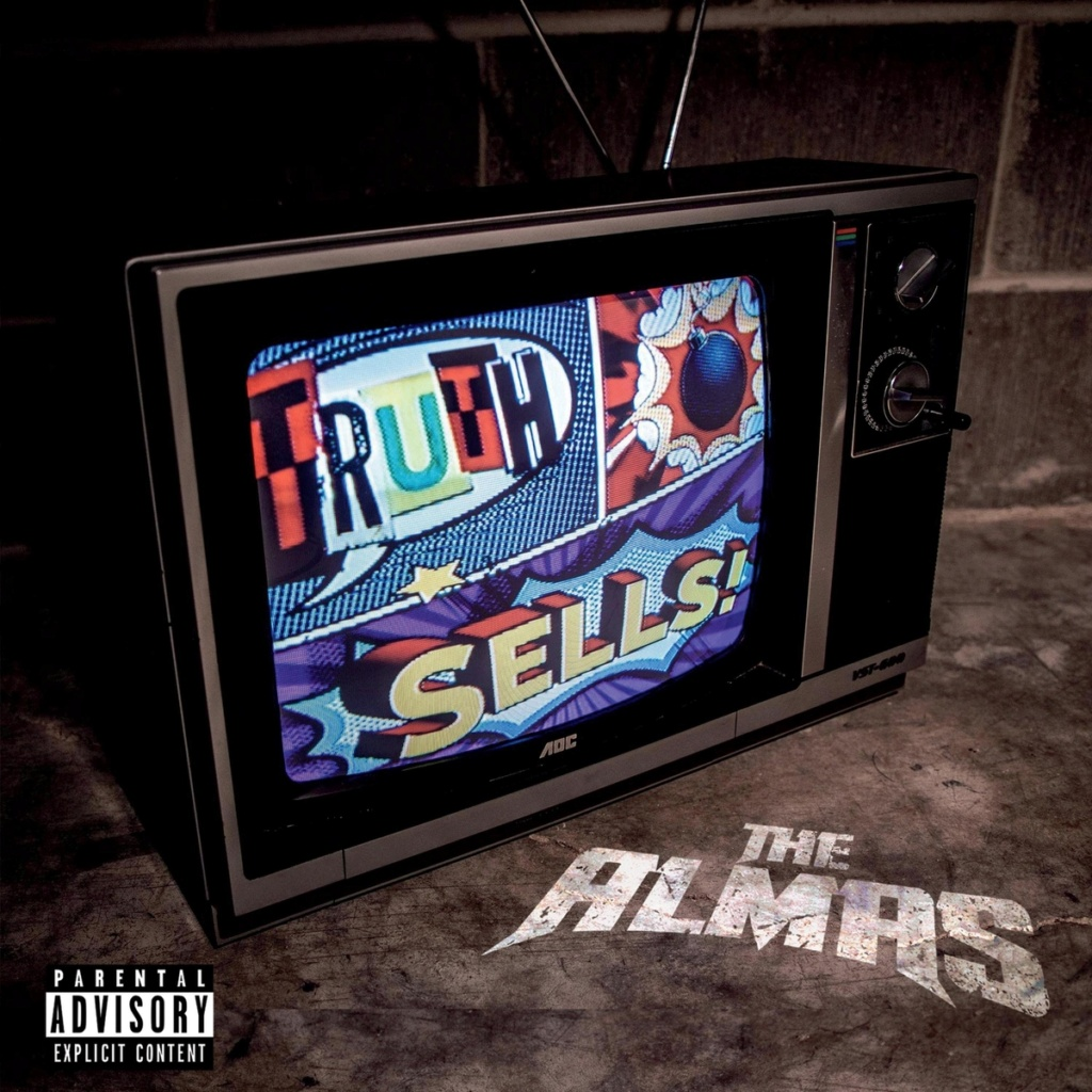 The Almas - Truth Sells (2021)