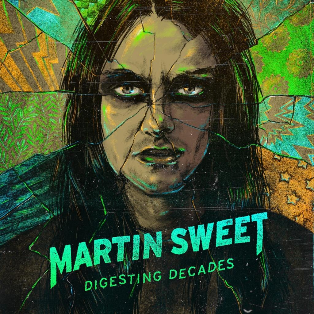 Martin Sweet - Digesting Decades (2021)