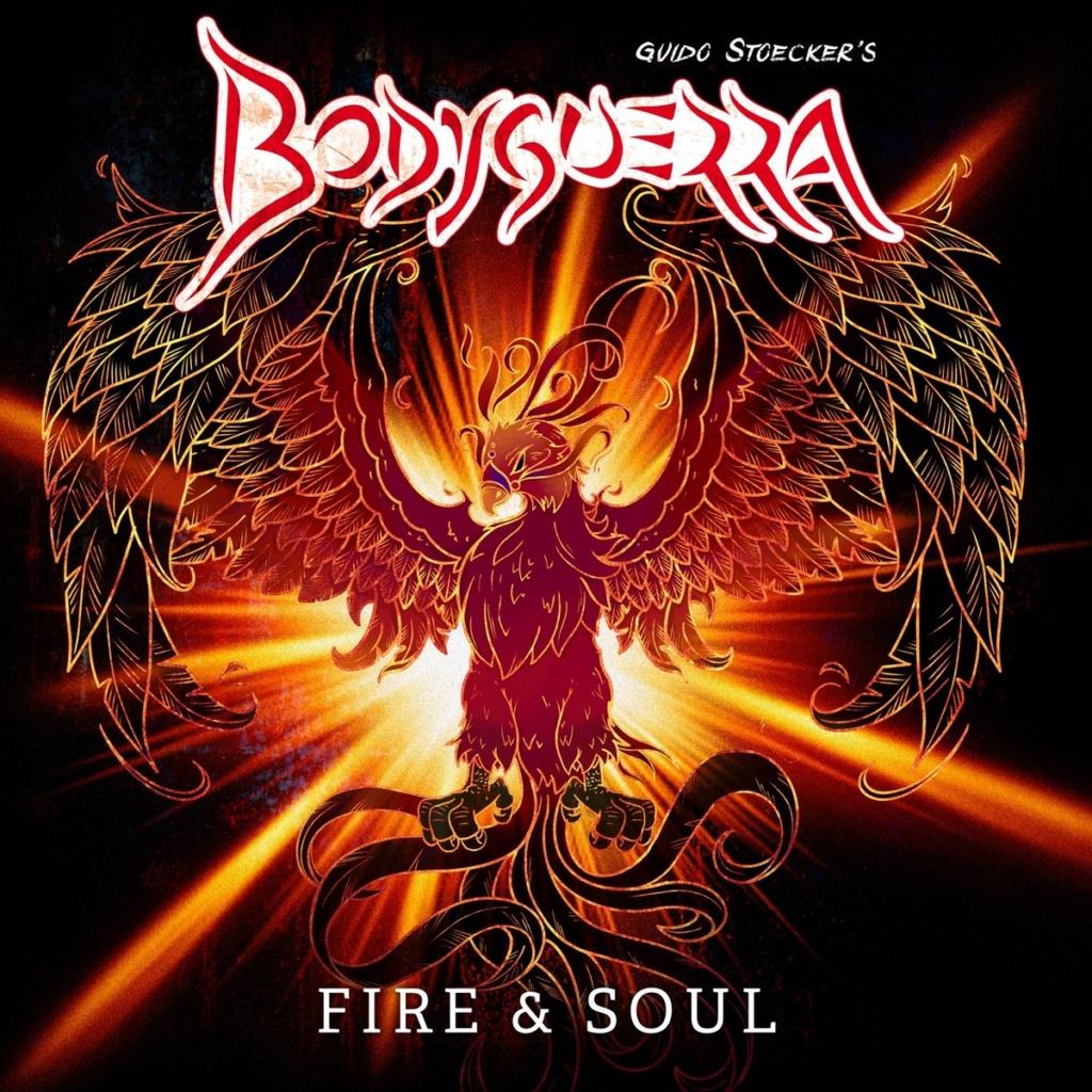Bodyguerra - Fire & Soul (2021)