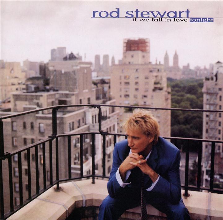 Rod Stewart - If We Fall In Love Tonight (1996)