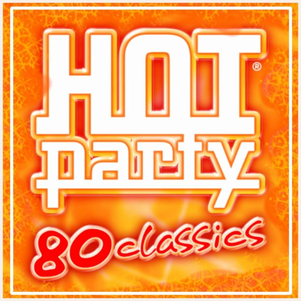 Hot Party 80 Classics (2020)