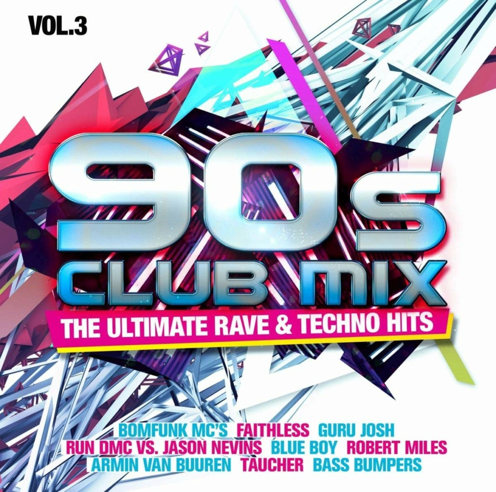 90s Club Mix Vol.3 - The Ultimative Rave & Techno Hits (2020)