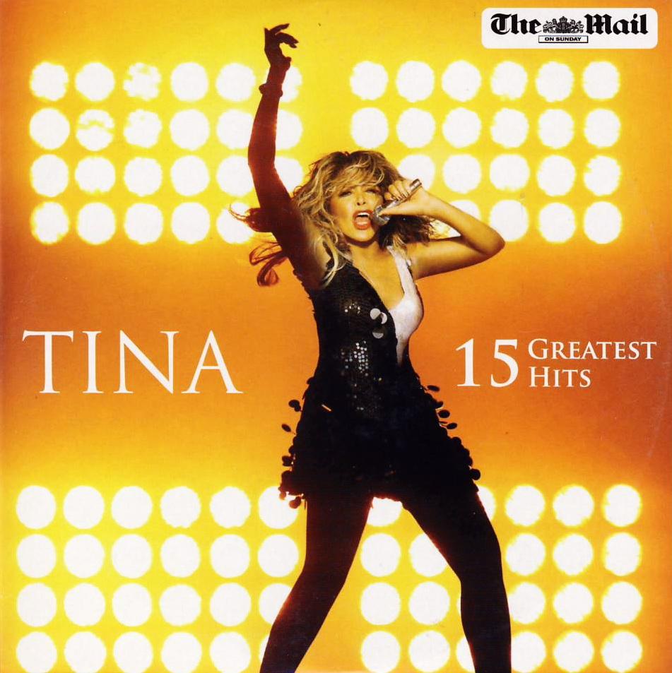 Tina Turner - 15 Greatest Hits (2010)