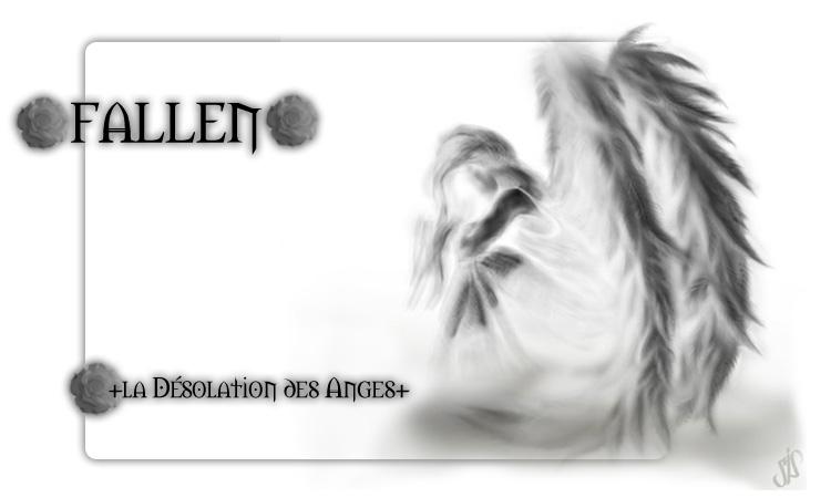 +Fallen - La Désolation des Anges+