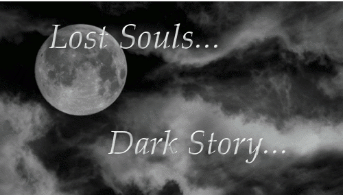 Lost Souls. Dark Story